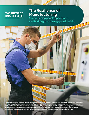 """Read the full report published by The Workforce Institute at UKG: """"The Resilience of Manufacturing: Strengthening people operations and bridging the talent gap amid crisis."""" (Photo: Business Wire)"""