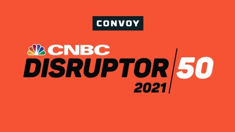Convoy Named to 2021 CNBC Disruptor 50 List (Graphic: Business Wire)