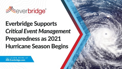 Everbridge Provides Critical Event Management (CEM) Preparedness for State and Local Governments as Above-Average 2021 U.S. Hurricane Season Gets Underway (Graphic: Business Wire)