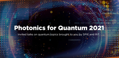RIT and SPIE partner on 2021 Photonics for Quantum event (Graphic: Business Wire)