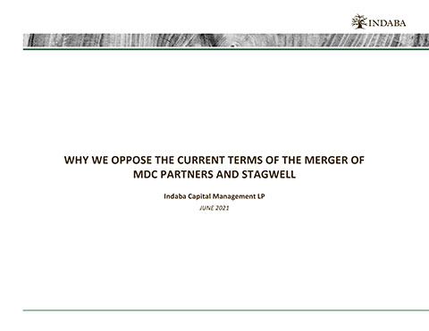 Presentation: WHY WE OPPOSE THE CURRENT TERMS OF THE MERGER OF MDC PARTNERS AND STAGWELL