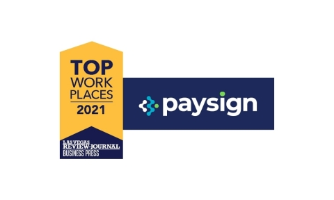 """""""We are thrilled and honored to be named as a top workplace in Nevada,"""" said Mark Newcomer, Paysign CEO. (Graphic: Business Wire)"""