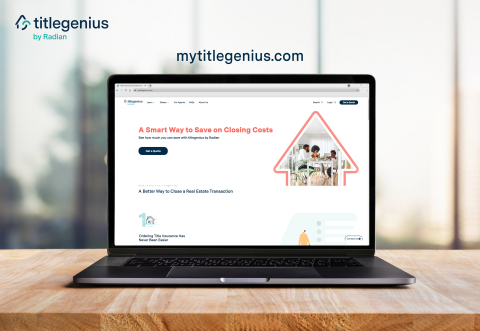 titlegenius by Radian, a direct-to-consumer service that provides a simple, transparent and secure way to order title insurance and closing services online. (Photo: Business Wire)