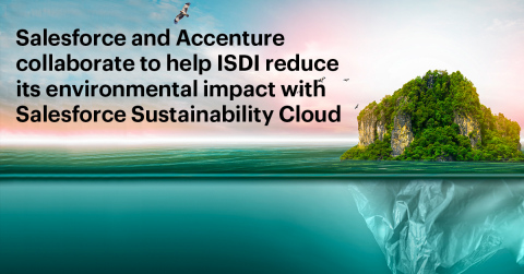 Salesforce and Accenture collaborate to help ISDI reduce its environmental impact with Salesforce Sustainability Cloud (Photo: Business Wire)
