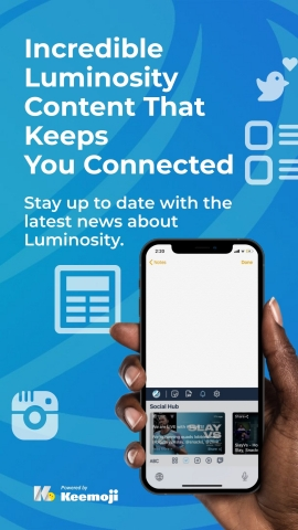 By downloading the Luminosity Keyboard fans can get the latest updates from the Luminosity Social Hub right from the top of the keyboard, view their favorite Luminosity YouTube videos and streams, access the Luminosity Store, and more. (Photo: Business Wire)