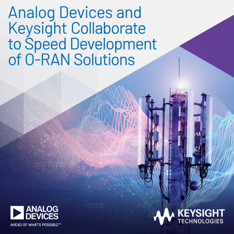 Analog Devices and Keysight Collaborate to Speed Development of O-RAN Solutions (Photo: Business Wire)