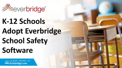 K-12 Schools Adopt Everbridge's School Safety Software to Protect Students, Staff, And Faculty in Crisis Situations (Graphic: Business Wire)