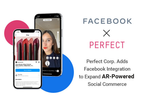 Perfect Corp. adds Facebook integration to expand AR-powered social commerce (Photo: Business Wire)