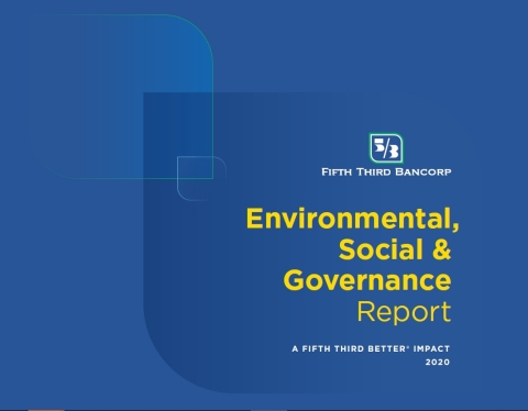 Fifth Third Bancorp has published its 2020 Environmental, Social and Governance Report.