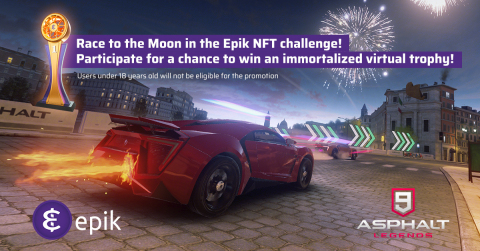 Gameloft will launch its first ever NFT activation powered by Epik Prime for an in-game tournament on Asphalt 9: Legends (Graphic: Business Wire)