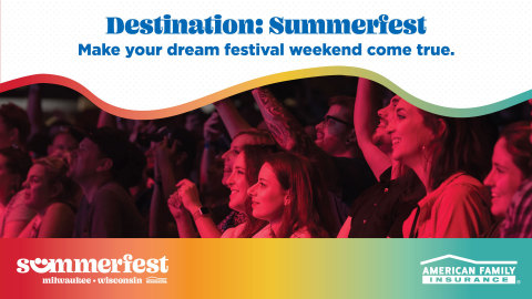 "Enter the ""Destination: Summerfest"" sweepstakes July 8 through August  4 at www.AmFam.com/Summerfest (Photo: Business Wire)"