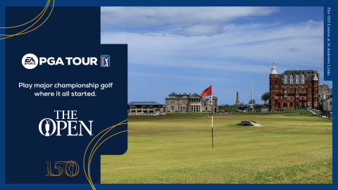 ELECTRONIC ARTS AND THE R&A TO CELEBRATE THE 150TH OPEN IN EA SPORTS PGA TOUR (Graphic: Business Wire)