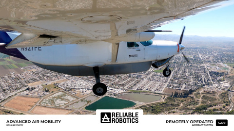Reliable Robotics Joins NASA's Advanced Air Mobility's National Campaign (Photo: Business Wire)