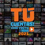 Primera edición de ¡Tú Cuentas! Cine Youth Festival anuncia convocatoria de inscripciones