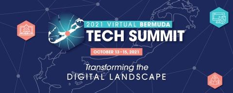 Bermuda Tech Summit 2021 Theme. (Photo: Business Wire)