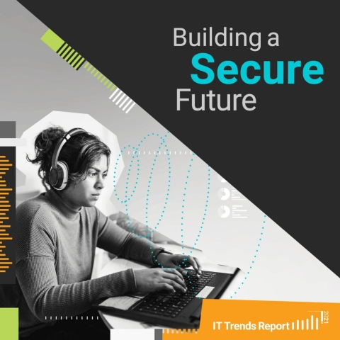 SolarWinds® IT Trends Report 2021: Building a Secure Future (Photo: Business Wire)