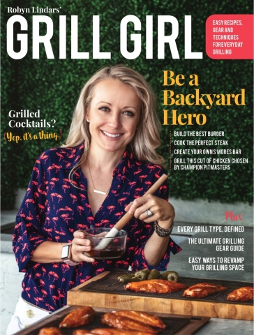 """""""Grill Girl"""" Robyn Lindars launches """"Grill Girl®"""" magazine to elevate everyone's outdoor grilling lifestyle with innovative recipes and tips to inspire cooks of all levels. (Photo: Business Wire)"""