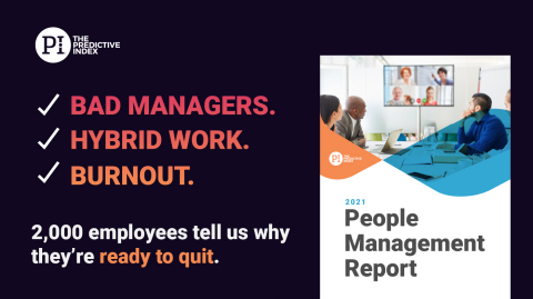 The Predictive Index Surveyed Thousands of Employees To Find Out What Is Contributing To The Great Resignation and To Give Business Leaders Insight Into the Challenges Ahead (Graphic: Business Wire)