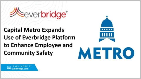 Capital Metropolitan Transportation Authority Expands Use of Everbridge Platform to Enhance Employee and Community Safety (Graphic: Business Wire)