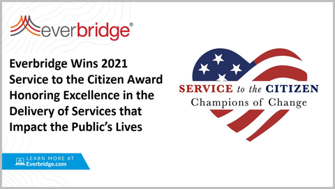 Everbridge Wins 2021 Service to the Citizen Award for Industry-Leading Return to Work and Vaccine Distribution Solutions Deployed by State and Local Governments Across the U.S. (Photo: Business Wire)