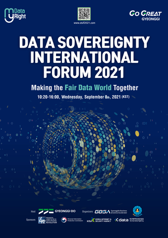 Gyeonggi Province of South Korea will hold the world's first 'Data Sovereignty International Forum 2021' on September 8 as a virtual event. Under the slogan of 'My Data, My Right', the forum aims to further develop the province's data sovereignty policy and publicize individuals' data sovereignty. Under the subject of 'Making a Fair Data World Together,' domestic and international data sovereignty and MyData experts, the related government agencies, and overseas private organizations will discuss the ways of and the users' role in creating a fair data world with a focus on individual rights. (Graphic: Business Wire)