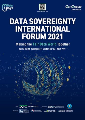 """Die südkoreanische Provinz Gyeonggi wird am 8. September das weltweit erste """"Data Sovereignty International Forum 2021"""" als virtuelle Veranstaltung abhalten. Unter dem Motto """"My Data, My Right"""" (Meine Daten, mein Recht) zielt das Forum darauf ab, die Datenhoheit der Provinz weiterzuentwickeln und die  Datenhoheit des Einzelnen bekannt zu machen. Unter dem Motto """"Making a Fair Data World Together"""" (Gemeinsam eine faire Datenwelt schaffen) werden nationale und internationale Experten für Datenhoheit und MyData sowie die entsprechenden Regierungsbehörden und private Organisationen aus dem Ausland über die Möglichkeiten und die Rolle der Nutzer bei der Schaffung einer fairen Datenwelt diskutieren, wobei der Schwerpunkt auf den Rechten des Einzelnen liegt. (Grafik: Business Wire)"""