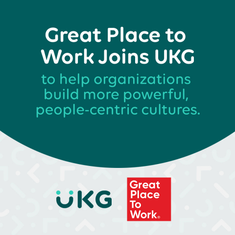 World's most trusted authority on workplace culture joins UKG family in combined commitment to help organizations build better workplaces For All (Graphic: Business Wire)