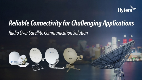 Hytera Releases Whitepaper of Radio Over Satellite Solutions (Graphic: Business Wire)