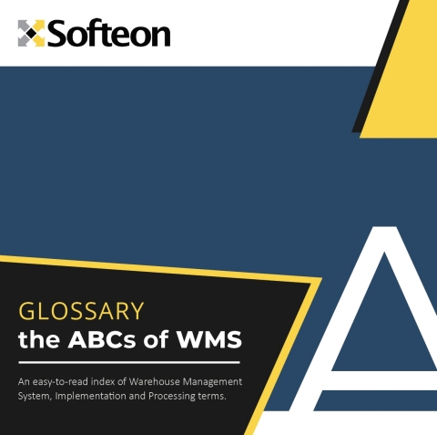 The ABC's of WMS - An easy-to-read index of Warehouse Management System, Implementation and Processing Terms. (Photo: Business Wire)