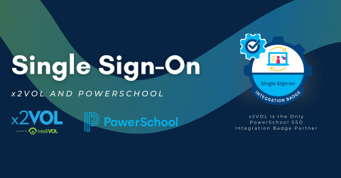 x2VOL Announces Collaboration with PowerSchool to provide a Single Sign-On to x2VOL customers. (Graphic: Business Wire)