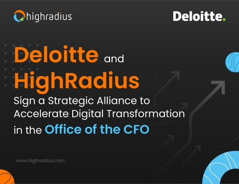 Deloitte and HighRadius sign a Strategic Alliance to Accelerate Digital Transformation in the Office of the CFO. (Graphic: Business Wire).