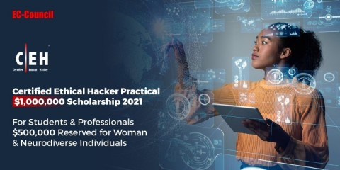 EC-Council gives back to the Infosecurity community with a $1 Million CEH Practical Scholarship 2021 to Boost Ethical Hacking Skills; the Scholarship aims to encourage skill-building and preparation for CEH Practical Exams. The scholarship has also reserved 50 Percent of its funds for women and neurodiverse individuals to increase diversity and representation. Go to https://www.eccouncil.org/ to apply. (Graphic: Business Wire)