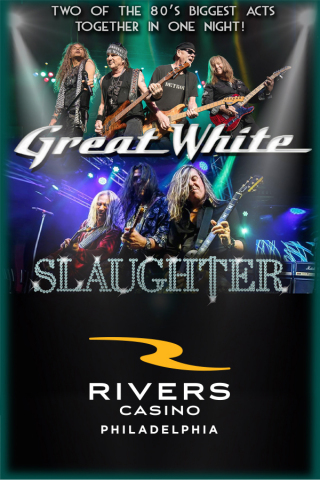 Great White and Slaughter will perform at Rivers Casino Philadelphia on Friday, Oct. 29, at 8 p.m. (Photo: Business Wire)