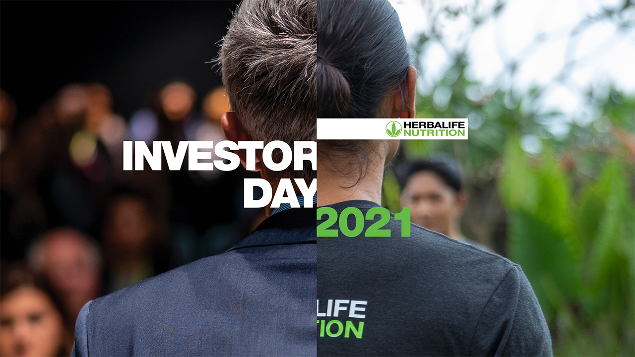 Herbalife Nutrition Executive Team Shares Growth Strategies at 2021 Virtual Investor Day Highlights