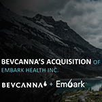 BevCanna Announces Definitive Agreement to Acquire Embark Health Inc.
