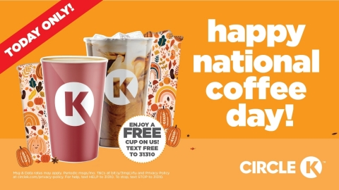Circle K customers can text in for free coffee all day September 29th in honor of National Coffee Day. (Photo: Business Wire)