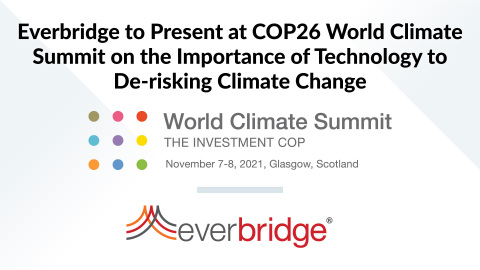 Everbridge to Present at COP26 World Climate Summit on the Importance of Technology to De-risking Climate Change (Graphic: Business Wire)